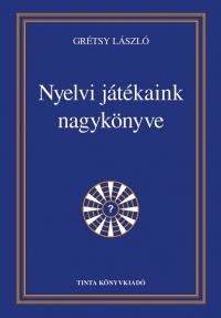 nyelvi_jatekaink_nagykonyve_gretsy_laszlo